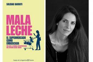 """""""Nos venden por comida cosas que no son"""" – Presentación de libro – Soledad Barruti"""